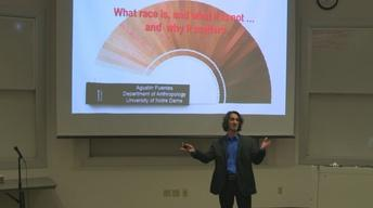 What Race Is, and What It Is Not - Dr. Agustin Fuentes