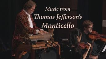 Music from Thomas Jefferson's Monticello