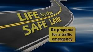 Life in the Safe Lane: Be Prepared for a Traffic Emergency
