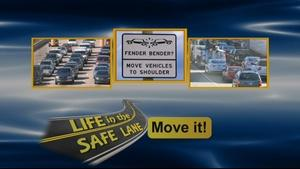 Life in the Safe Lane: Move It PSA