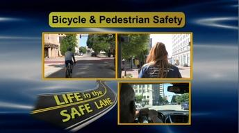 Life in the Safe Lane: Bicycle and Pedestrian Safety PSA