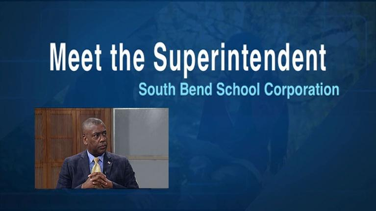 Meet The Superintendents: South Bend