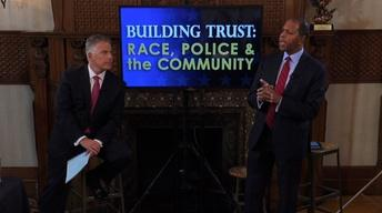 Building Trust: Race, Police, and the Community Part 1