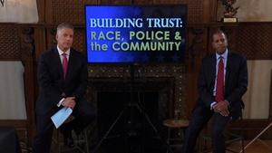 Building Trust: Race, Police, and the Community Part 2