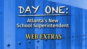 Day One: Atlanta's New School Superintendent Bonus