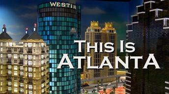 This is Atlanta, April 2015