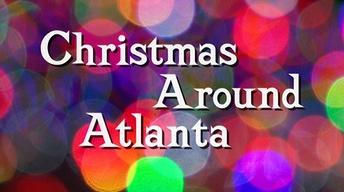Christmas Around Atlanta