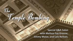 The Temple Bombing: A Special Q&A Salon
