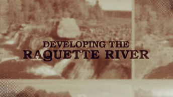 Developing The Raquette River Experience