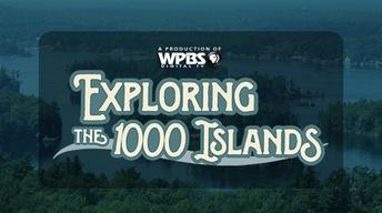 Exploring The 1000 Islands