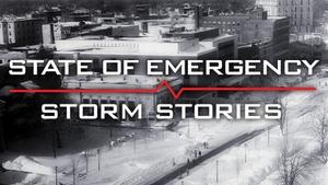 State of Emergency: Storm Stories