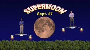 """Super Moon, Harvest Moon, Lunar Eclipse"" Sept 21-27th 5 min"