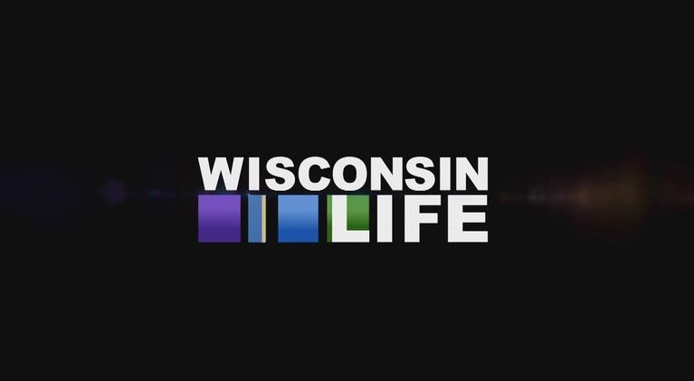 """Wisconsin Life: Wisconsin Life #410: """"Go Big"""""""