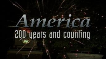 America: 200 Years and Counting
