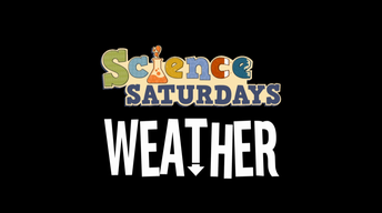 Science Saturdays - Weather