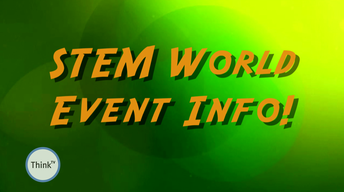 STEM World - Events