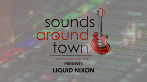 Sounds Around Town: Liquid Nixon