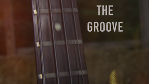 Sounds Around Town: The Groove