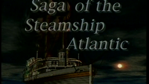 Saga of the Steamship Atlantic