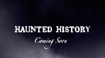 Preview: Haunted History