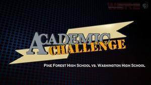 Academic Challenge: 2013 Pine Forest vs Washington