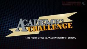 Academic Challenge: 2013 Tate vs Washington