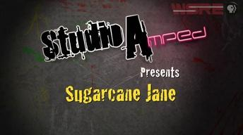 StudioAmped : Sugarcane Jane
