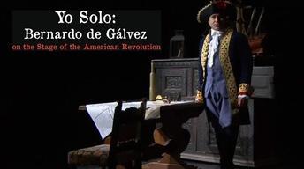 Yo Solo: Bernardo de Gálvez