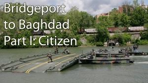 Bridgeport to Baghdad: Part I, Citizen