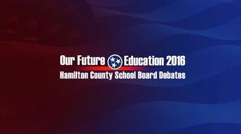 Education 2016: Hamilton County School Board Debates