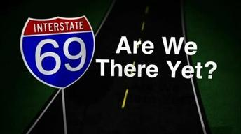 I-69: The Debate In South Central Indiana