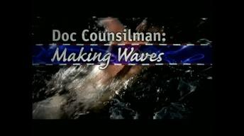 Doc Counsilman: Making Waves