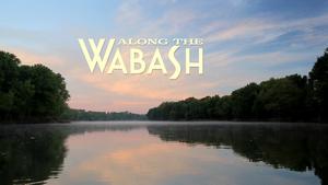 Along the Wabash