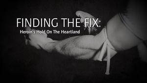 Finding the Fix: Heroin's Hold on the Heartland