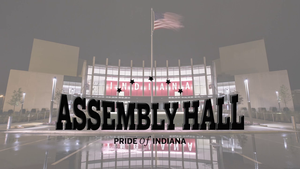Assembly Hall: Pride of Indiana (Spring Membership Campaign)