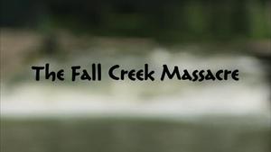 Fall Creek Massacre