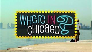 Where In Chicago?
