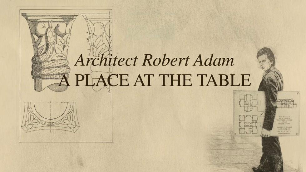A Place at the Table: Architect Robert Adam image