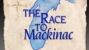 The Race To Mackinac