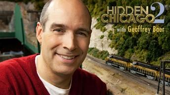Hidden Chicago 2 with Geoffrey Baer