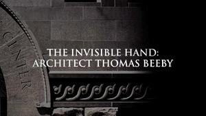 The Invisible Hand: Architect Thomas Beeby