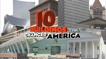 10 Buildings That Changed America - Preview