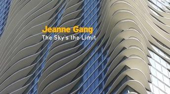 Jeanne Gang: The Sky's the Limit