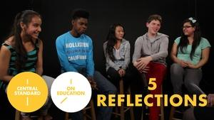 Central Standard: On Education | 5 Reflections