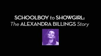 Schoolboy to Showgirl: The Alexandra Billings Story