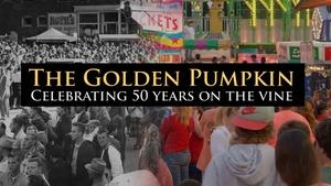 The Golden Pumpkin, Celebrating 50 Years on the Vine