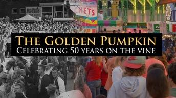 The Golden Pumpkin, Celebrating 50 Years on the Vine