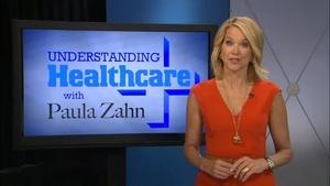 Understanding Healthcare with Paula Zahn