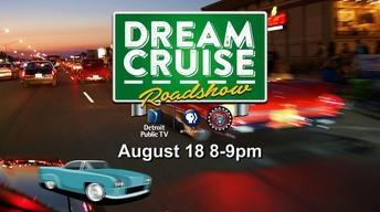 Dream Cruise Roadshow - Coming 8/18/16