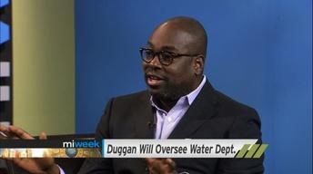Duggan Will Oversee Water Department